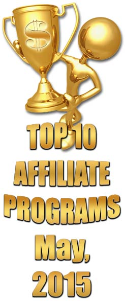 Top 10 Affiliate Programs for May 2015