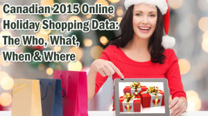 Canadian Holiday Shopping Data: The Who, What, When and Where