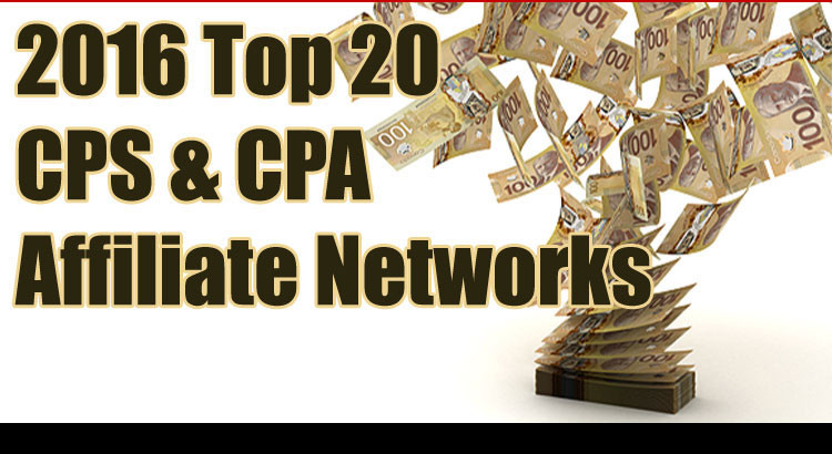 Top CPS and CPA Affiliate Networks for 2016 Revealed