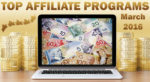 Top 10 Earning Affiliate Programs for March, 2016
