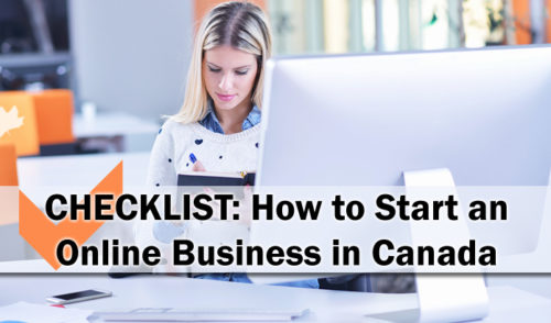 Checklist: How to Start an Online Business in Canada ©
