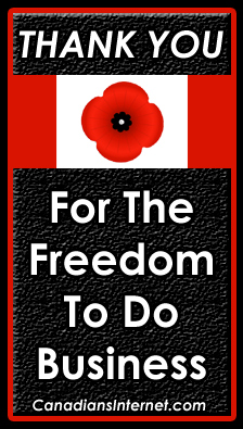 Thank you for the Freedom to do Business in Canada (Remembrance Day)