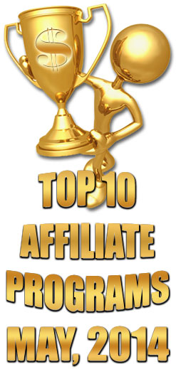 Top 10 Earning Affiliate Programs for May, 2014