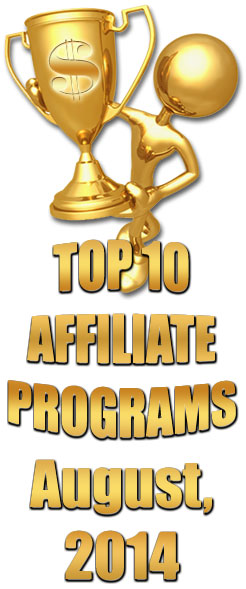 Top 10 Earning Affiliate Programs for August, 2014