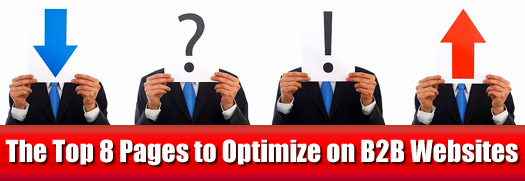 The Top 8 Pages to Optimize on B2B Websites