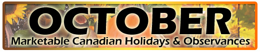 October Marketable Holidays & Observances (Canadian & Global)