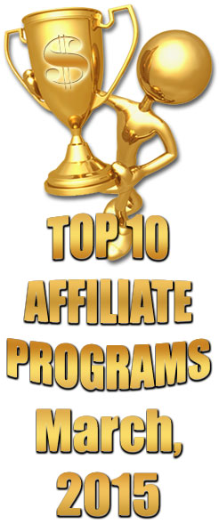 Top 10 Earning Affiliate Programs - March 2015