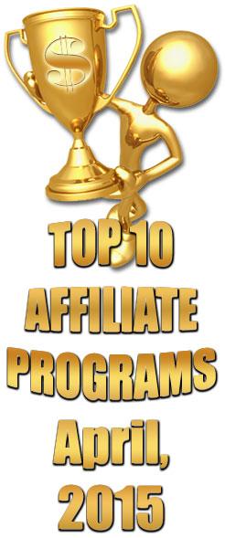April 2015 Top 10 Affiliate Programs