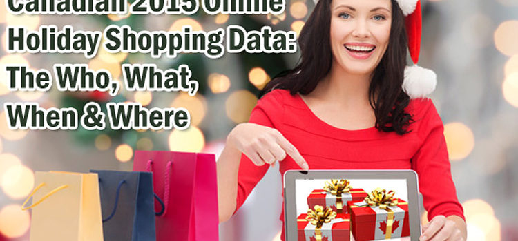 Canadian Holiday Shopping Data: Who, What, Where, Why and How
