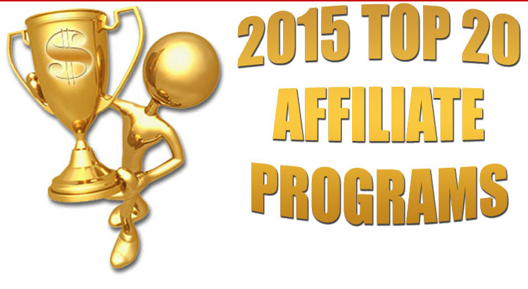 Top 20 Earning Affiliate Programs of 2015 ©