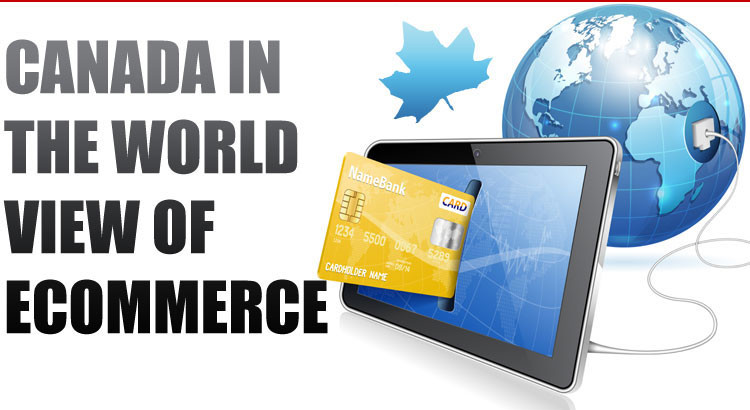 Canada in the World View of eCommerce (Statistics) ©