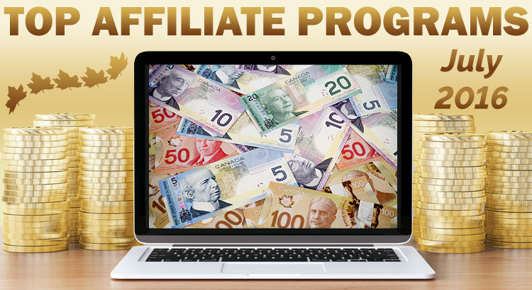 Top 10 Earning Affiliate Programs for July, 2016 ©
