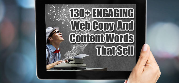 130+ ENGAGING Words That Sell Online