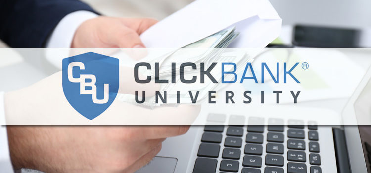 ClickBank University Teaches An Entirely New Level of Affiliate Marketing
