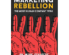 Marketing Rebellion The Most Human Company Wins