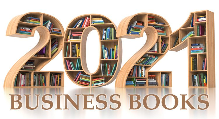 21 Business Books to Help You Tackle 2021