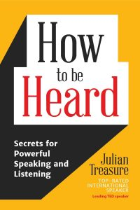 How to be Heard